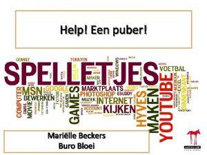 Help Een puber Marille Beckers Buro Bloei Even