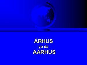 RHUS ya da AARHUS AARHUS SZLEMES KONVANSYONU UN