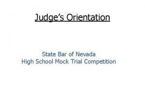 Judges Orientation State Bar of Nevada High School