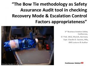 The Bow Tie methodology as Safety Assurance Audit
