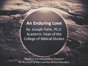 An Enduring Love By Joseph Parle Ph D