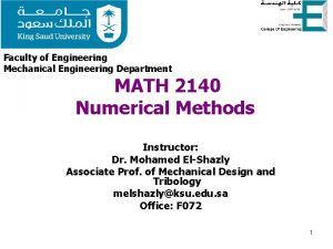 Faculty of Engineering Mechanical Engineering Department MATH 2140