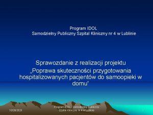 Program IDOL Samodzielny Publiczny Szpital Kliniczny nr 4