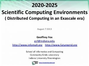 2020 2025 Scientific Computing Environments Distributed Computing in