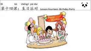 D k shngr pi du Lesson Fourteen Birthday