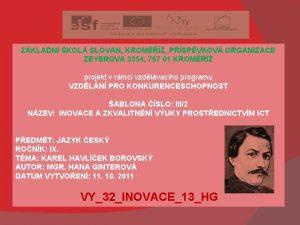 ZKLADN KOLA SLOVAN KROM PSPVKOV ORGANIZACE ZEYEROVA 3354