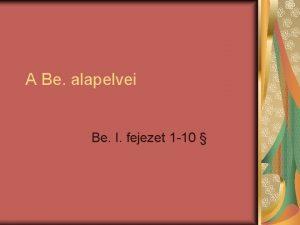A Be alapelvei Be I fejezet 1 10
