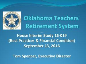 Oklahoma Teachers Retirement System IS 14 005 Annual