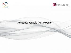 Accounts Payable AP Module Singkatan JANM Jabatan Akauntan