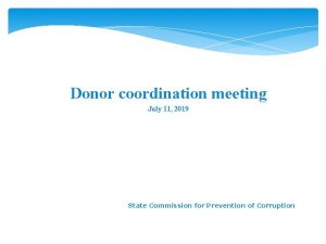 Donor coordination meeting July 11 2019 State Commission