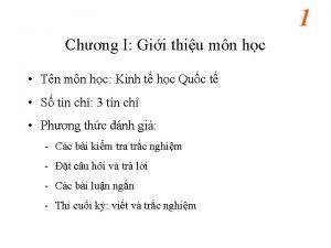 1 Chng I Gii thiu mn hc Tn