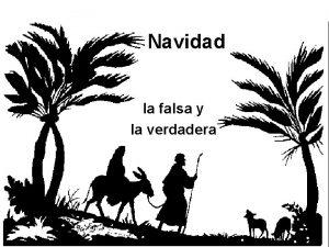 Navidad la falsa y la verdadera La verdadera