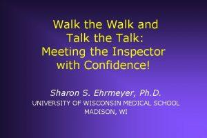 Walk the Walk and Talk the Talk Meeting