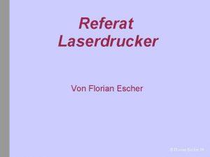 Referat Laserdrucker Von Florian Escher Florian Escher 06