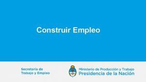 Construir Empleo Objetivos El Programa Construir Empleo se