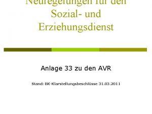 Neuregelungen fr den Sozial und Erziehungsdienst Anlage 33