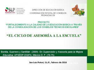 DIRECCIN DE EDUCACIN BSICA COORDINACIN ESTATAL DE CONSEJOS