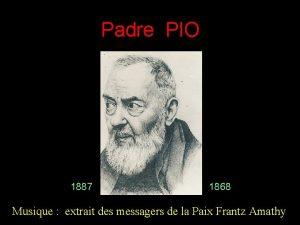 Padre PIO 1887 1868 Musique extrait des messagers