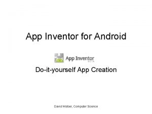 App Inventor for Android Doityourself App Creation David