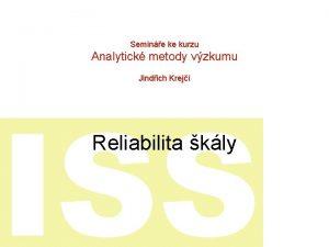 Semine ke kurzu Analytick metody vzkumu Jindich Krej
