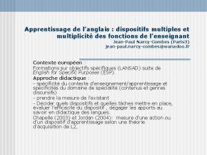 Apprentissage de langlais dispositifs multiples et multiplicit des