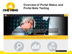 Overview of Portal Status and Portal Beta Testing
