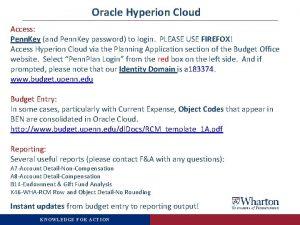Oracle Hyperion Cloud Access Penn Key and Penn