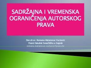 SADRAJNA I VREMENSKA OGRANIENJA AUTORSKOG PRAVA Doc dr