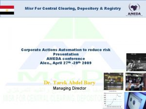 Misr For Central Clearing Depository Registry Corporate Actions