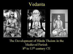 Vedanta The Development of Hindu Theism in the
