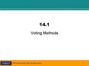 14 1 Voting Methods 2010 Pearson Prentice Hall