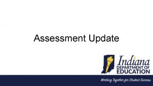 Assessment Update Updates ISTAR Reporting State data received