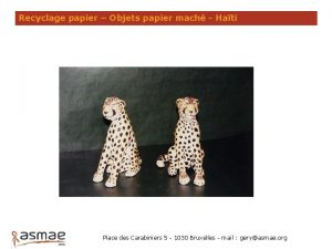 Recyclage papier Objets papier mach Hati Place des