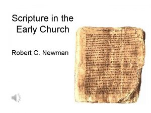 Scripture in the Early Church Robert C Newman