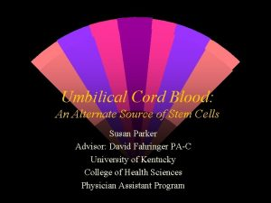 Umbilical Cord Blood An Alternate Source of Stem