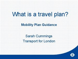 What is a travel plan Mobility Plan Guidance