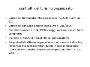 I contratti del turismo organizzato Codice del turismo