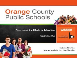 Orange County Public Schools Poverty and the Effects