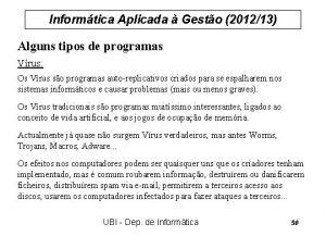 Informtica Aplicada Gesto 201213 Alguns tipos de programas