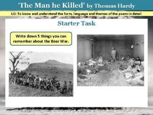 The Man he Killed by Thomas Hardy LO