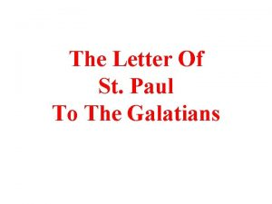 The Letter Of St Paul To The Galatians