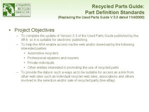 Recycled Parts Guide Part Definition Standards Replacing the