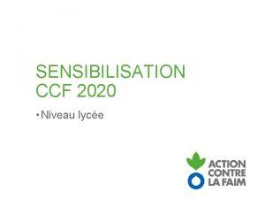 SENSIBILISATION CCF 2020 Niveau lyce LA RDC Je