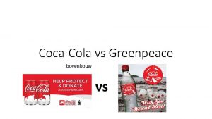 CocaCola vs Greenpeace bovenbouw vs Lesplanning Reclame CocaCola