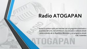 Radio ATOGAPAN Somos la primer radio por internet