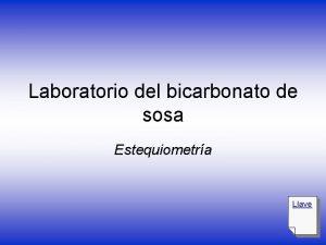 Laboratorio del bicarbonato de sosa Estequiometra Llave Propsitos