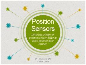 Position Sensors Little knowledge on position sensor helps