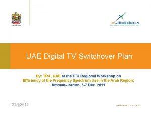 UAE Digital TV Switchover Plan By TRA UAE