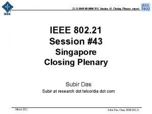 21 11 0049 00 0000 WGSession43ClosingPlenaryreport IEEE 802