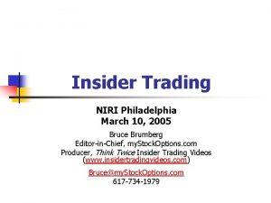 Insider Trading NIRI Philadelphia March 10 2005 Bruce